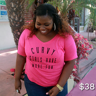 Curvy Girls Have More Fun Plus Size Vneck Shirt