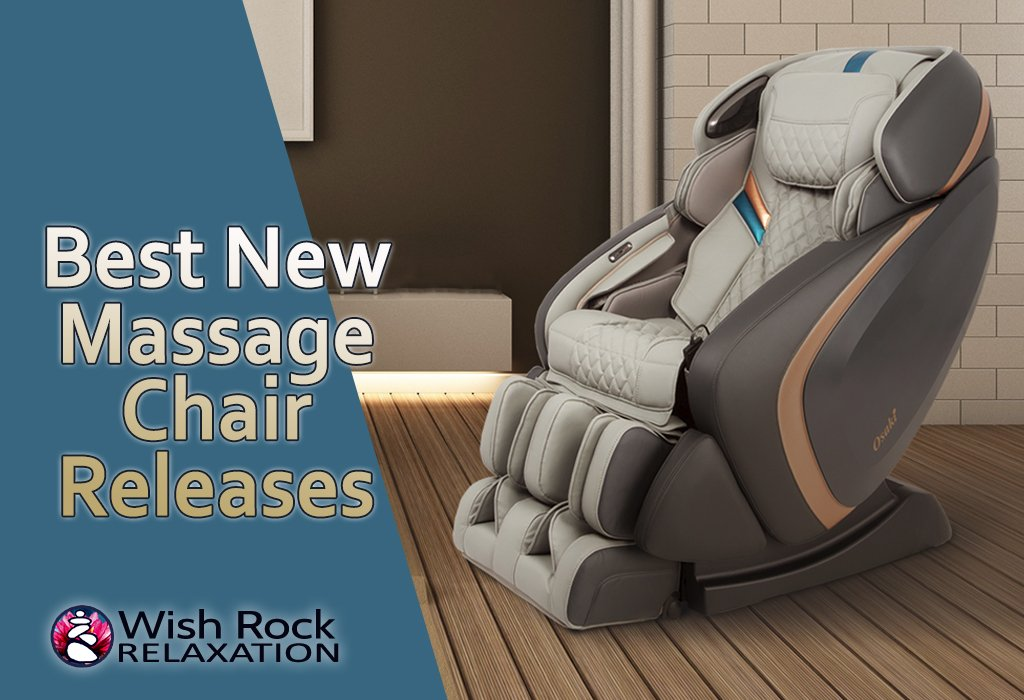 Best New Massage Chair Releases - Wish Rock Relaxation