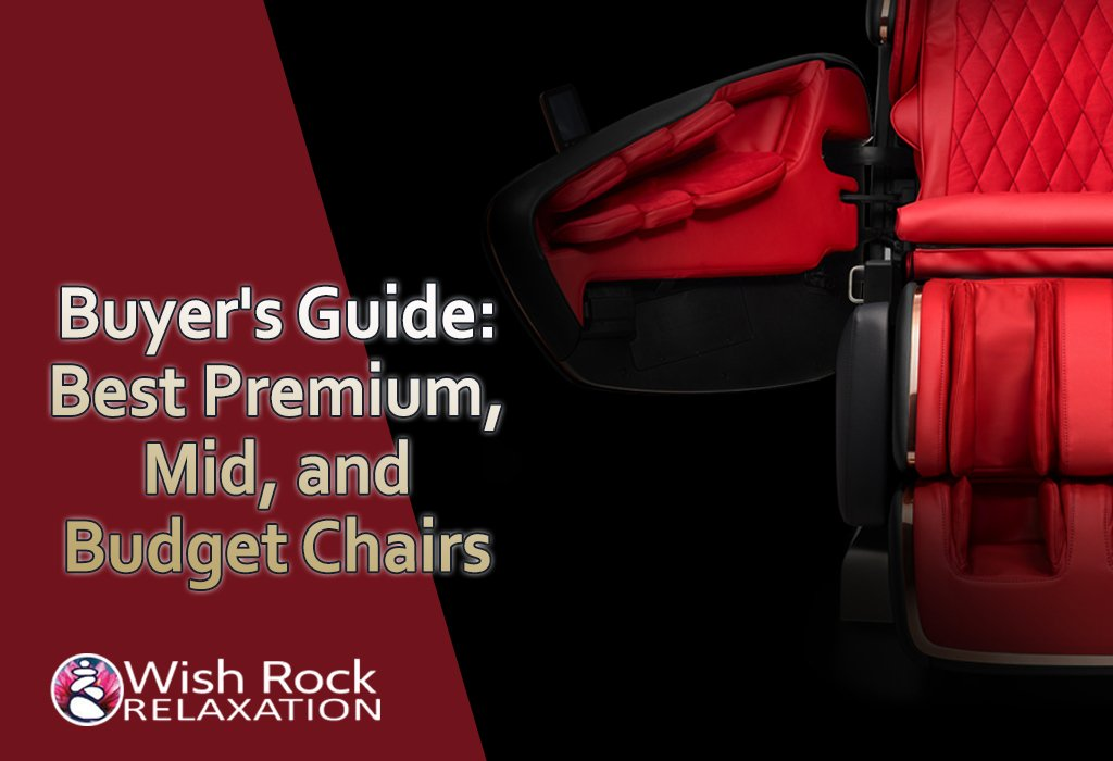Buyer's Guide: Best Premium, Mid, and Budget Chairs - Wish Rock Relaxation