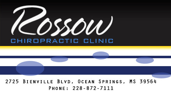 Rossow Chiropractic Clinic - Ocean Springs, MS