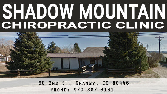 Shadow Mountain Chiropractic - Granby, CO