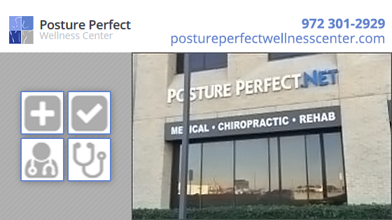 Posture Perfect Wellness Center - Dallas, TX