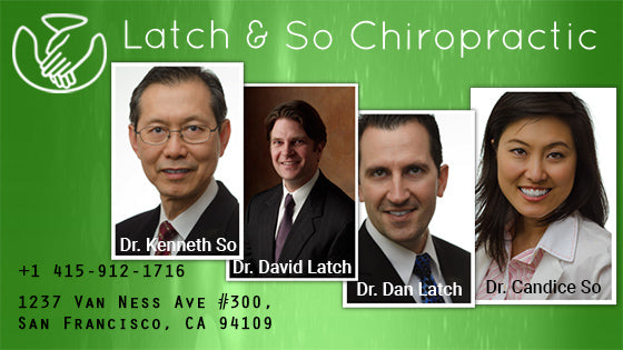 Latch & So Chiropractic - San Francisco, CA