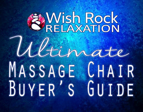 Wish Rock Relaxation Ultimate Massage Chair Buyer's Guide