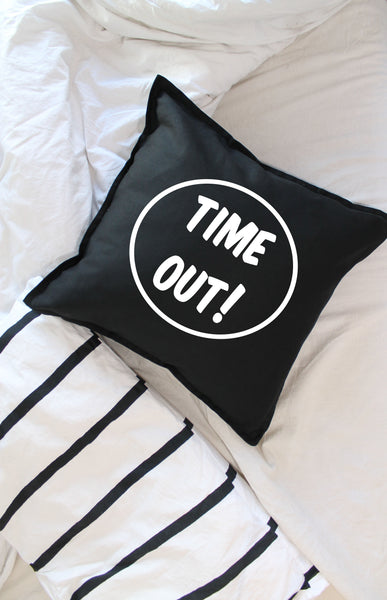 TIME OUT! cushion cover