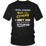 Stop Asking Why I'm Crazy
