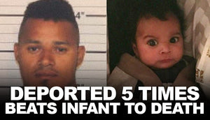 Man deported 5 times beats infant to death over paternity test