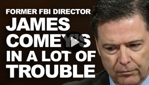 Comey is in a lot of trouble!