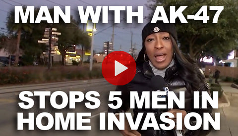 Man Stops 5 Home Invaders with AK-47
