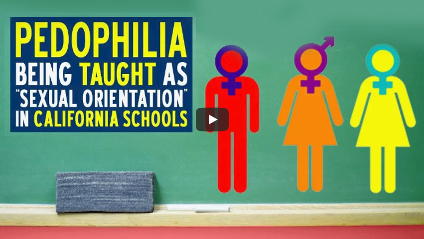 "Pedophilia Being Taught As ""Sexual Orientation"" in California Schools"