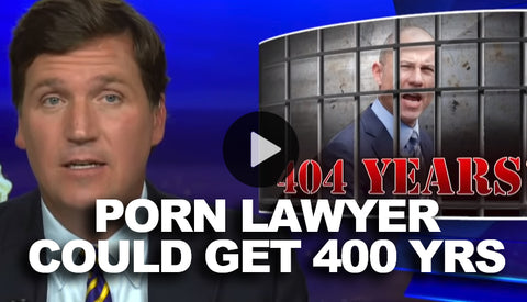 Democrat's Hero Porn Lawyer Could Get 400 Years in Jail