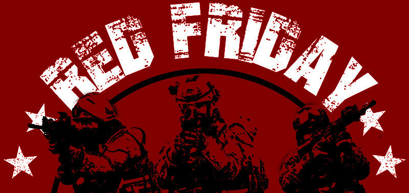 Why Wear RED on Friday? (Remember Everyone Deployed)