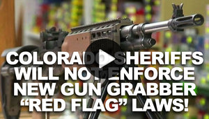 "Colorado Passes Unconstitutional ""Red Flag"" Law, Many Sheriffs Won't Enforce"