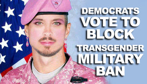 Democrats vote to block funding for Trumps transgender military ban