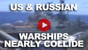 US and Russian Warships Near Collision