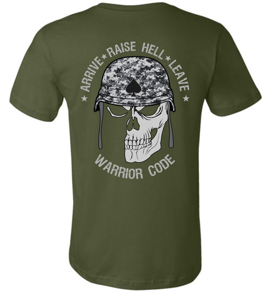 Arrive Raise Hell Leave Shirts - Warrior Code