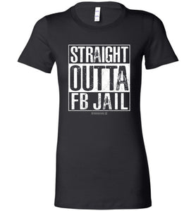 Straight Outta FB Jail Women - Warrior Code