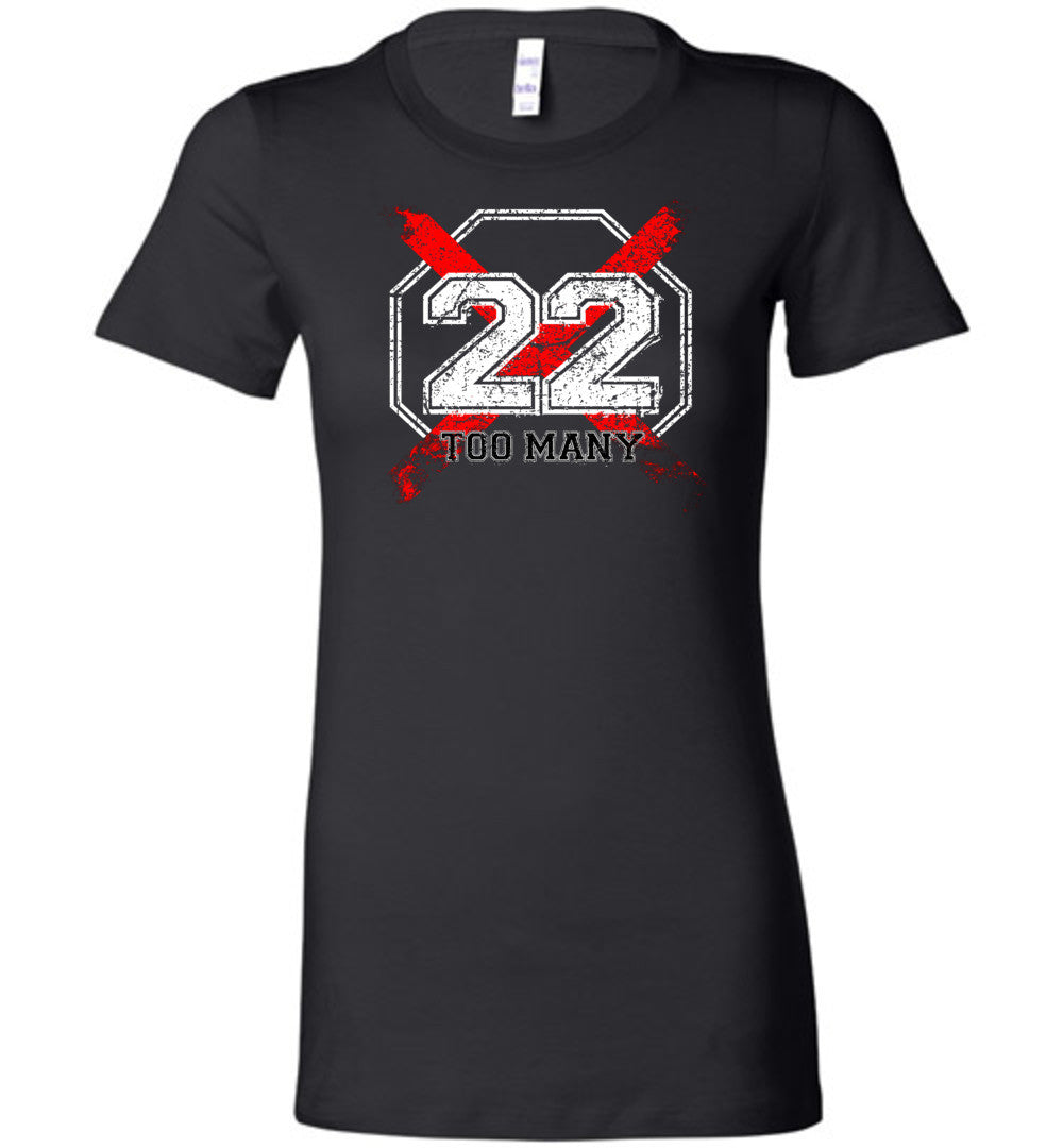 22 Too Many Ladies Tee - Warrior Code
