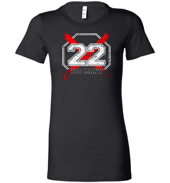 22 Too Many Ladies Tee