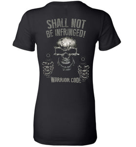 Shall Not Be Infringed Ladies - Warrior Code