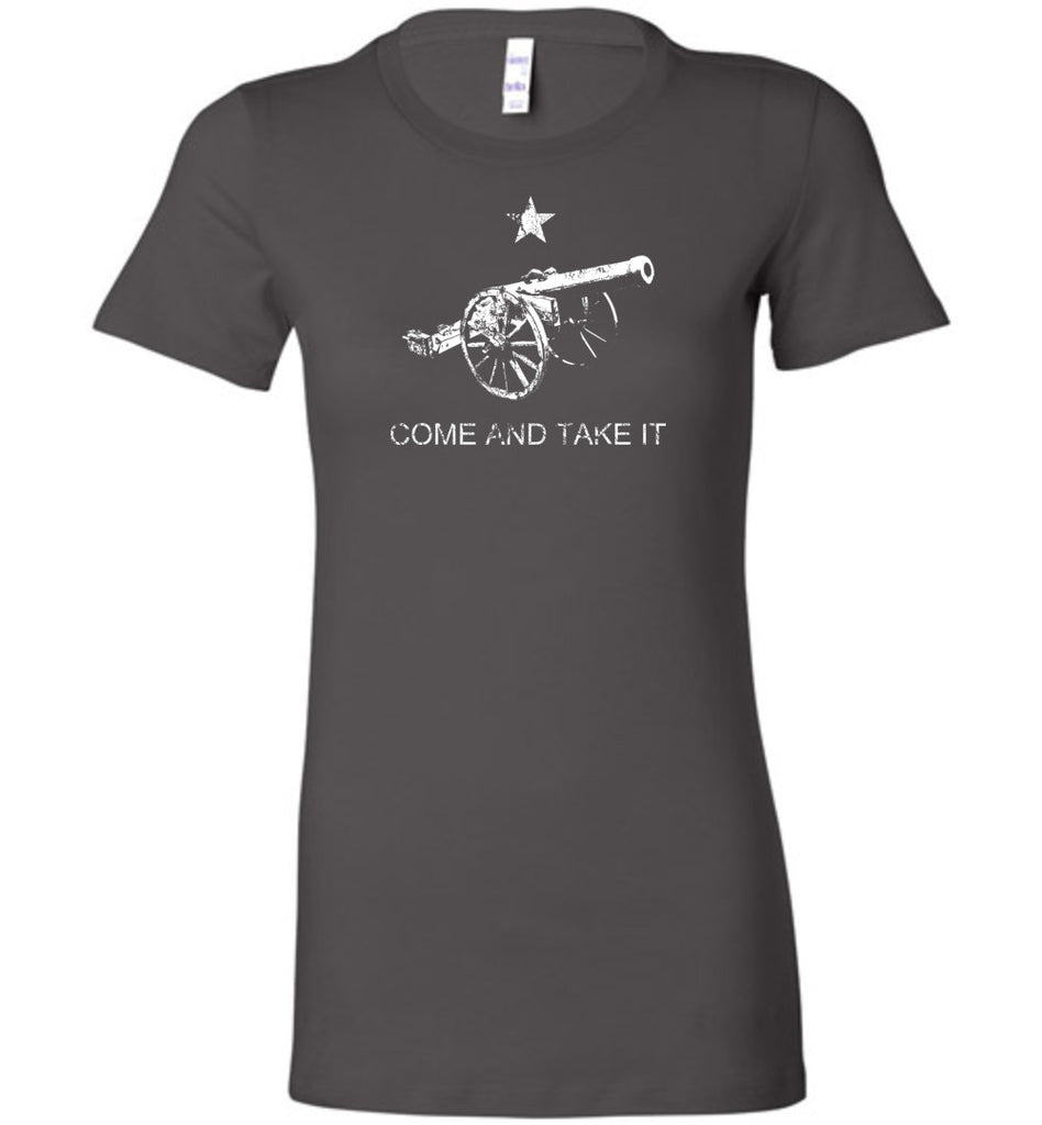 Come and Take It Ladies T-Shirt