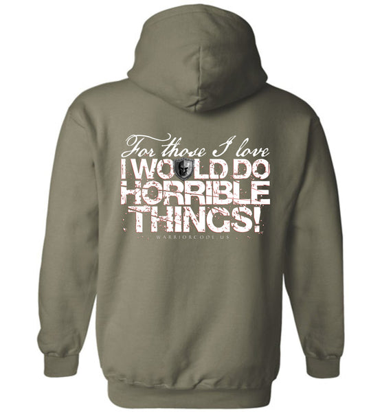 Horrible Things Hoodie - Warrior Code