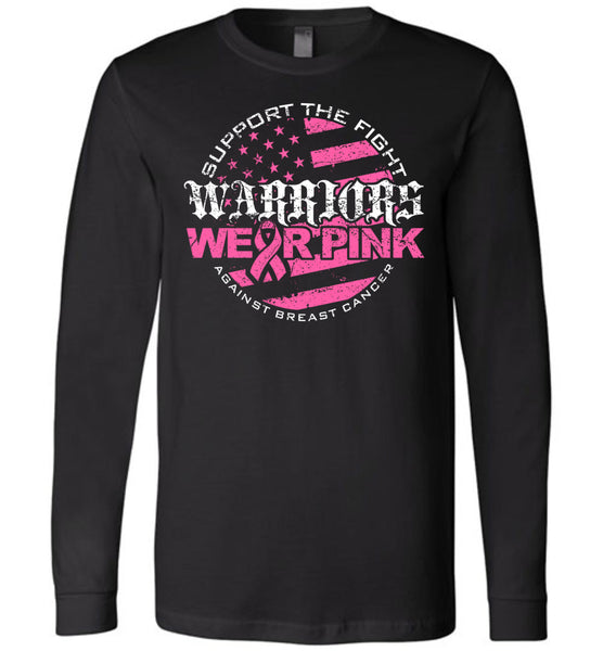 Warriors Wear Pink Long Sleeve - Warrior Code