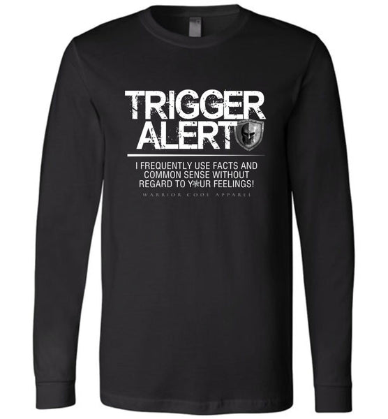 Trigger Alert Long Sleeve - Warrior Code