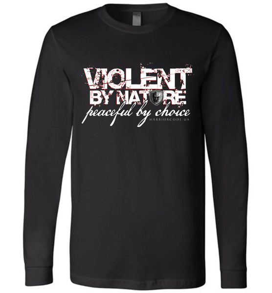 Violent by Nature Long Sleeve
