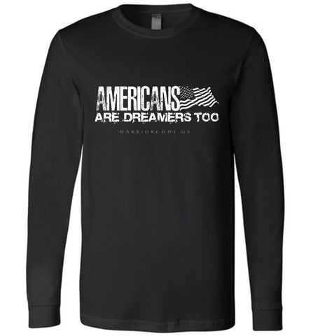 Dreamers Long Sleeve - Warrior Code