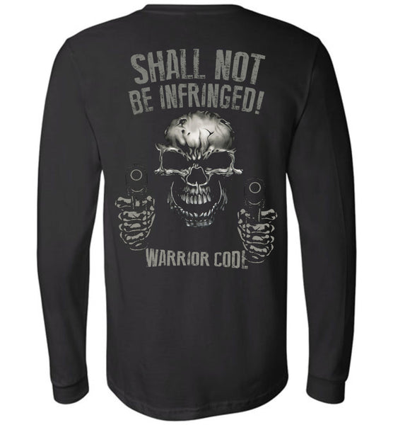 Shall Not Be Infringed Long Sleeve - Warrior Code