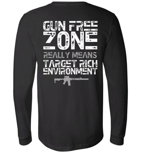 Gun Free Zone Long Sleeve