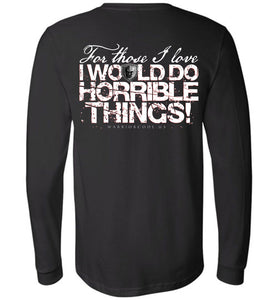 Horrible Things Long Sleeve - Warrior Code