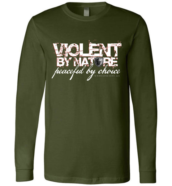 Violent by Nature Long Sleeve - Warrior Code