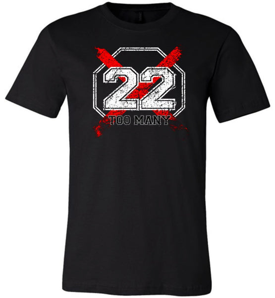 22 Too Many Tee Shirt - Warrior Code