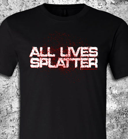 All Lives Splatter
