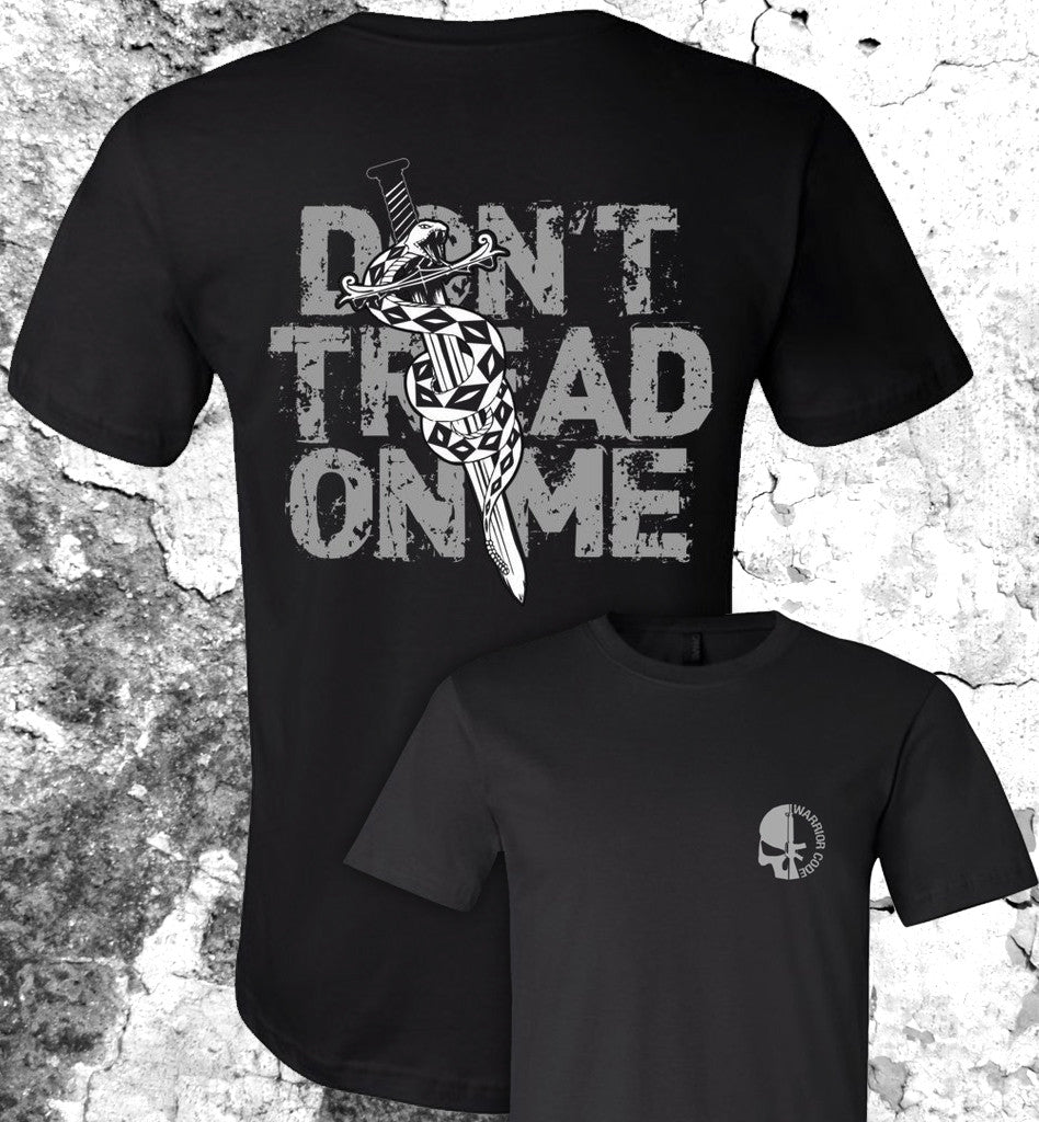 Don't Tread On Me - Warrior Code