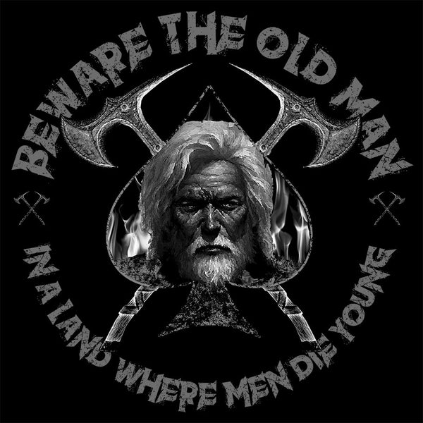 Beware The Old Man - Warrior Code