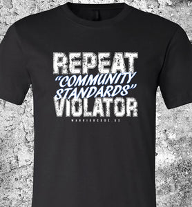Repeat Community Standards Violator