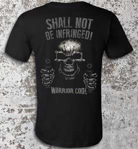 Shall Not Be Infringed - Warrior Code