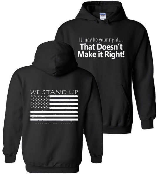 We Stand Up Hoodie - Warrior Code