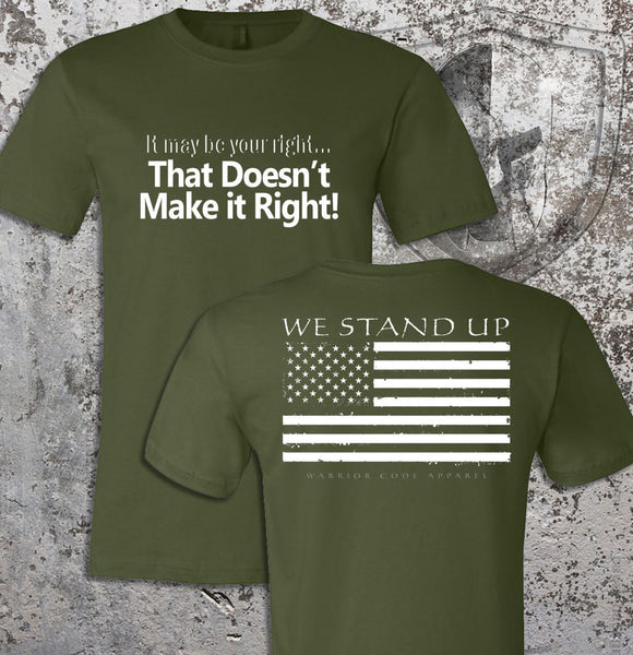 We Stand Up - Warrior Code