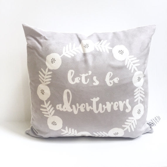 Let's Be Adventurers Pillow Cover