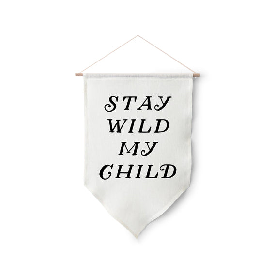 Stay Wild Wall Hanging