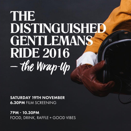 Distinguished Gentlemans Ride  - Wrap Up Party