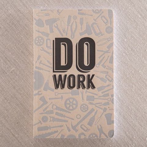 Do Work Notebook, , Pike Street Press, Pike Street Press- Pike Street Press