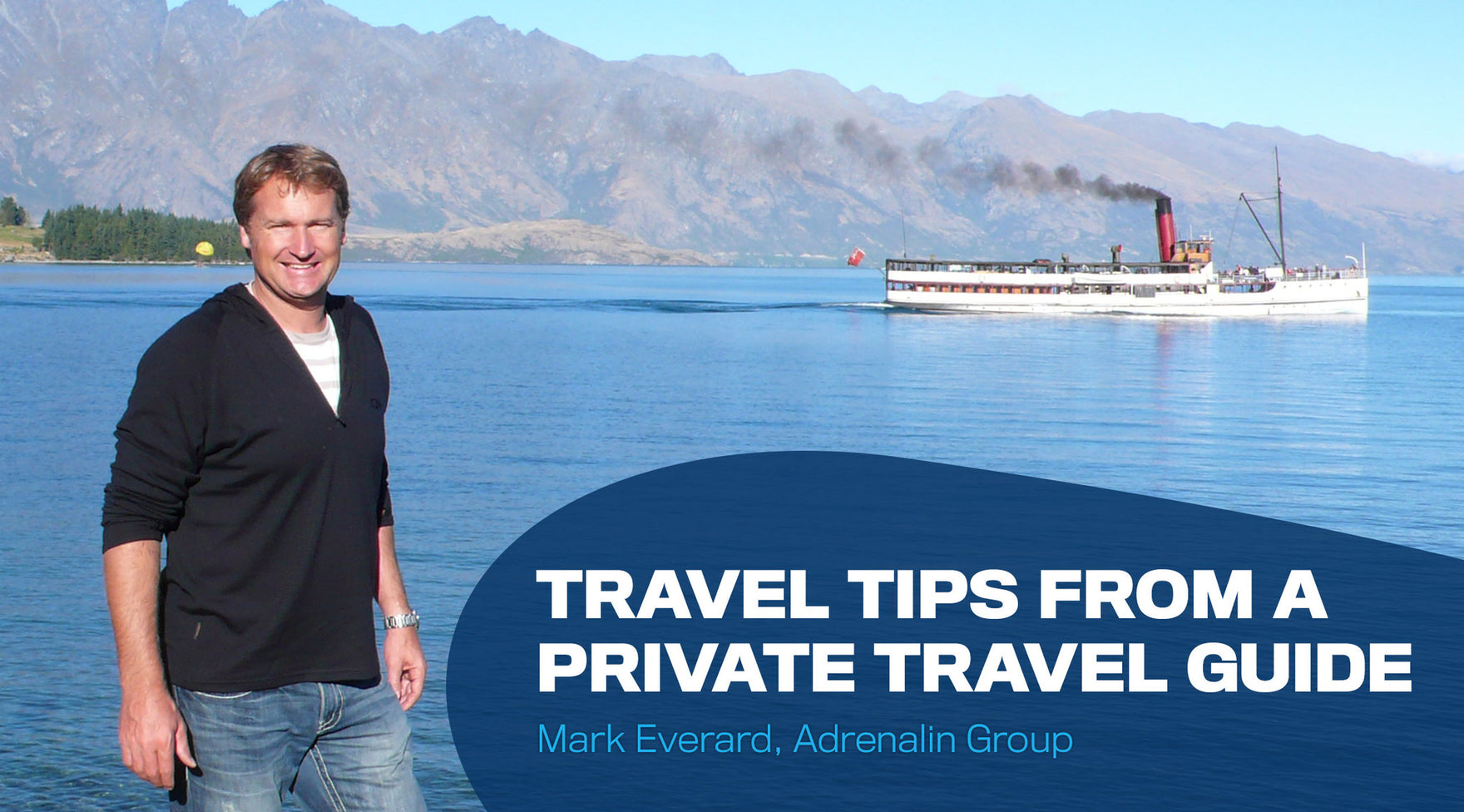 TRAVEL TIPS FROM A PRIVATE TRAVEL GUIDE