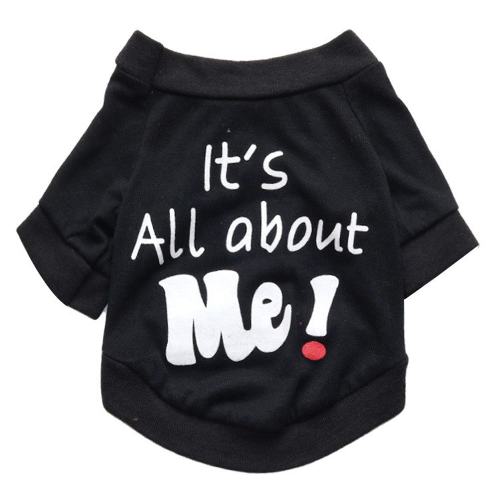 It's All About Me ! T-shirt for Cats & Dog - Pets Club