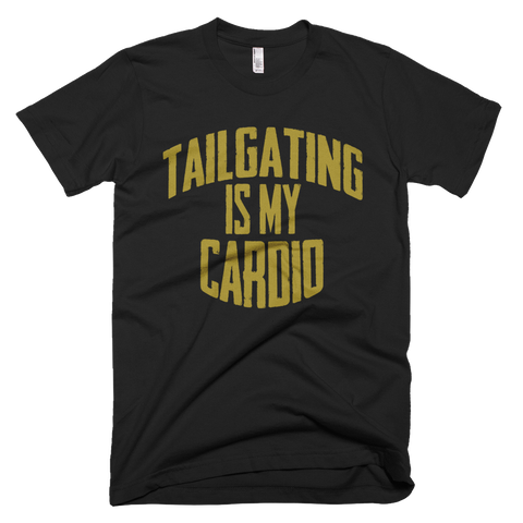 Tailgating Is My Cardio Men's T-Shirt