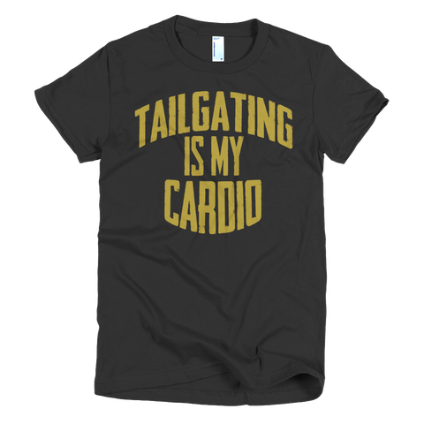 Tailgating Is My Cardio Women's T-Shirt